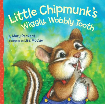 little chipmunk's wiggly tooth